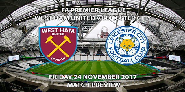 West Ham vs Leicester City - Match Preview