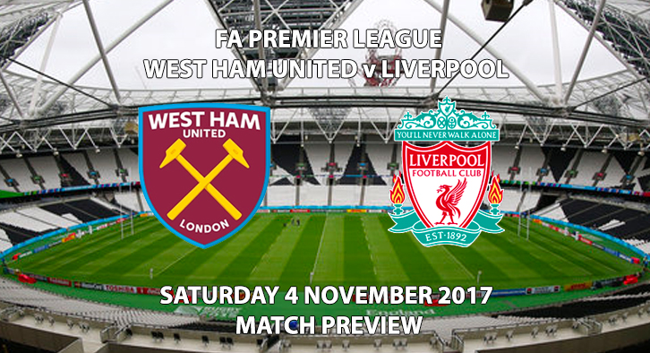 West Ham United vs Liverpool - Match Preview
