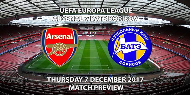 Arsenal vs BATE Borisov - Europa League Preview