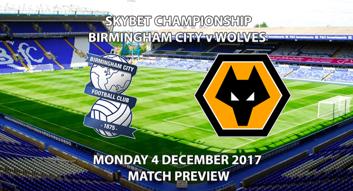Birmingham City vs Wolves - Match Preview