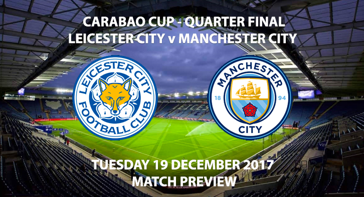Leicester vs Man City - Match Preview