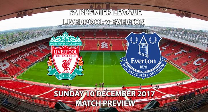 Liverpool vs Everton - Match Preview