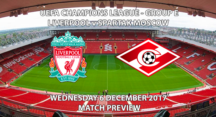Liverpool vs Spartak Moscow - Champions League Preview