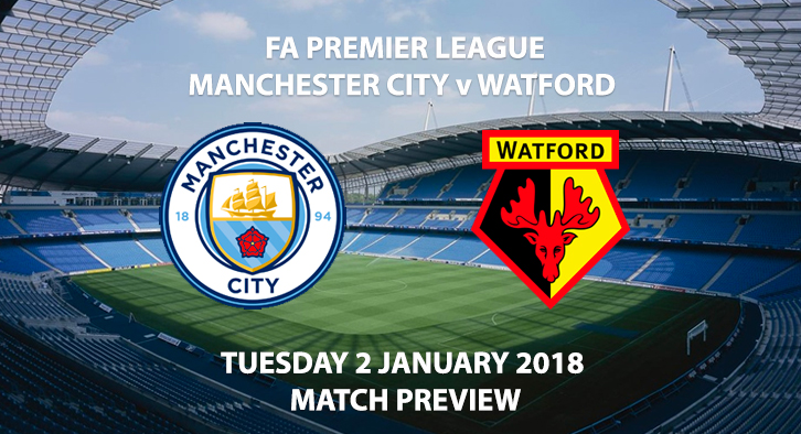 Manchester City vs Watford - Match Preview