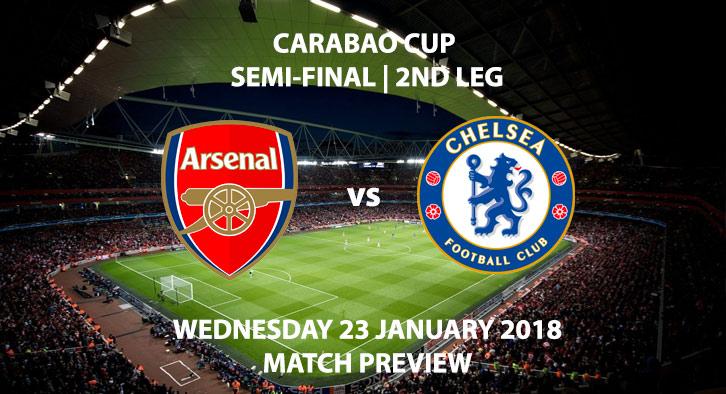 Arsenal vs Chelsea - Carabao Cup - 2nd Leg - 23 January 2018