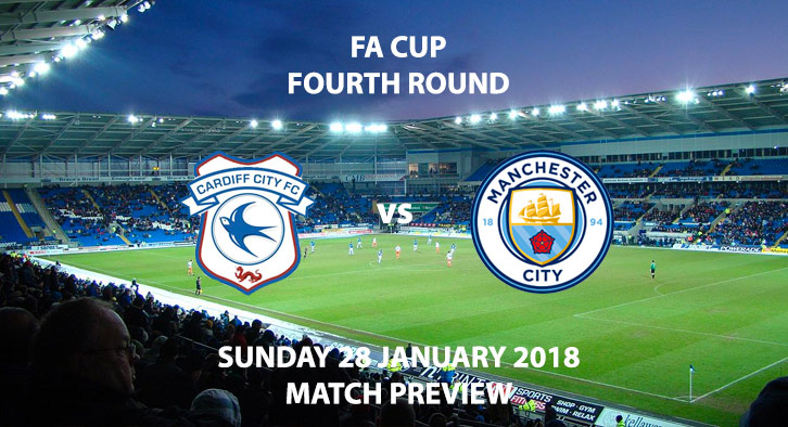 Cardiff City vs Manchester City, FA Cup 4th Round, Cardiff City Stadium, 4PM 28th January 2018