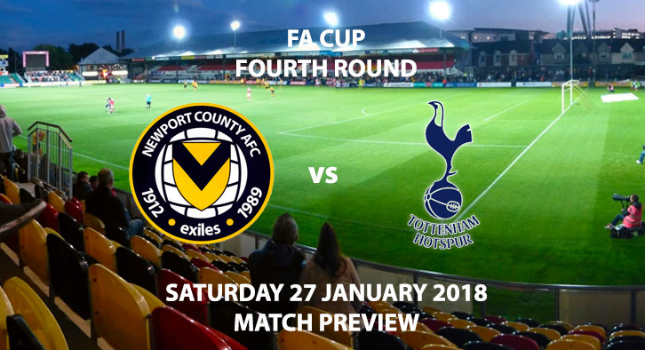 Newport County vs Tottenham Hotspur - FA Cup - 4th Round - Live on BBC1 at 5:30PM