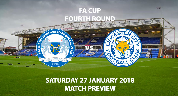 Peterborough vs Leicester City - FA Cup 4th Round, Saturday 27 January 2018 - 12:30PM BT Sport 2