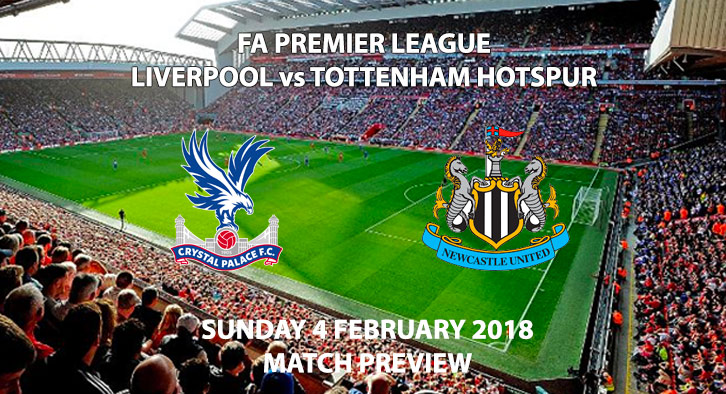 Liverpool vs Tottenham Hotspur Match Preview, Anfield, Sunday 4 February 2018, 4:30PM, Live on Sky Sports 1