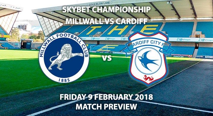 Millwall vs Cardiff City - Sky Bet Championship - Friday 9th February 2018.