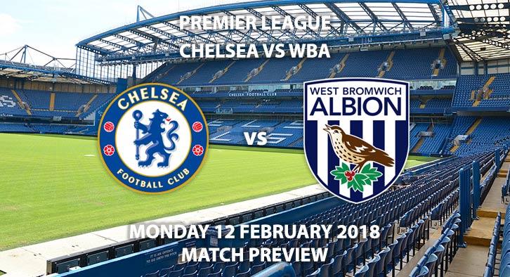 FA Premier League, Chelsea vs West Brom, Monday 12 February 2018.