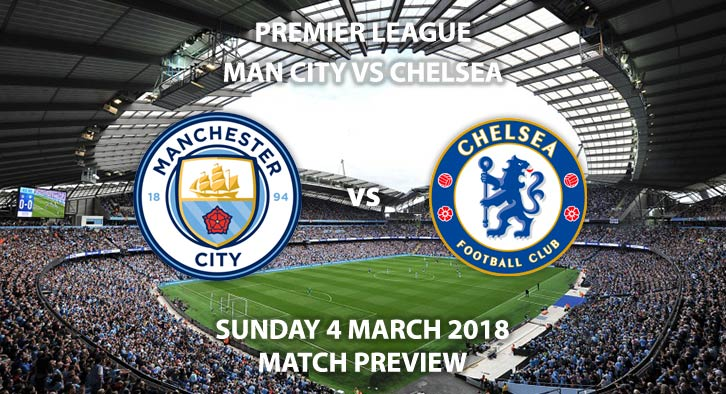Manchester City vs Chelsea - Match Preview  | Betalyst com