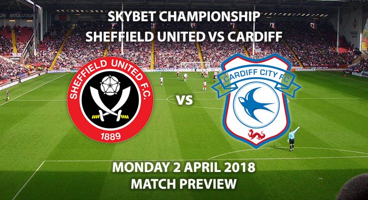 Sheffield United Vs Cardiff City Match Preview