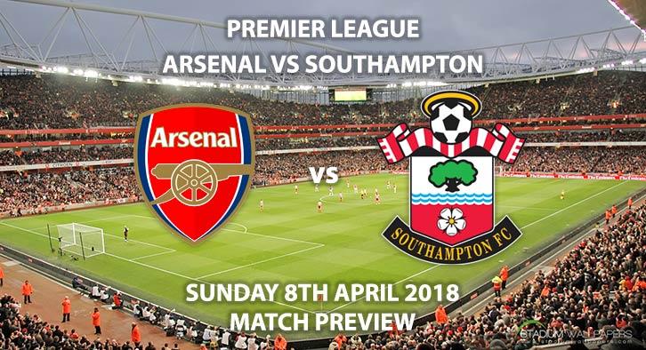 Arsenal vs Southampton. Betting Match Preview - Sunday 8thApril 2018, FA Premier League, Emirates Stadium, Sky Sports Football – Kick-Off: 14:15 GMT.