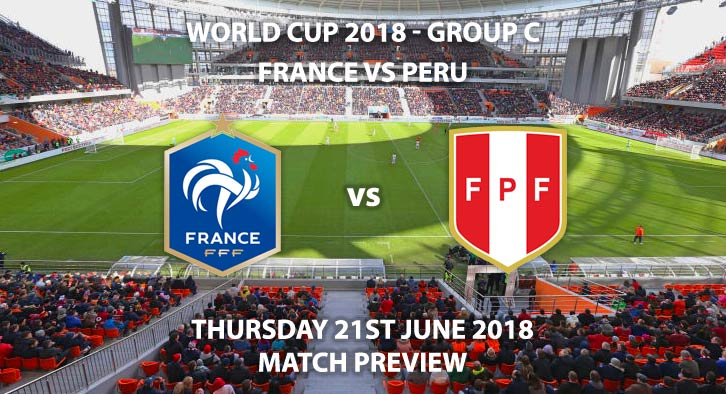 France vs Peru - Match Betting Preview. Thursday 21st June 2018, FIFA World Cup 2018, Group C, Ekaterinburg Arena, Ekaterinburg. Live on ITV 1 – Kick-Off: 16:00 GMT.