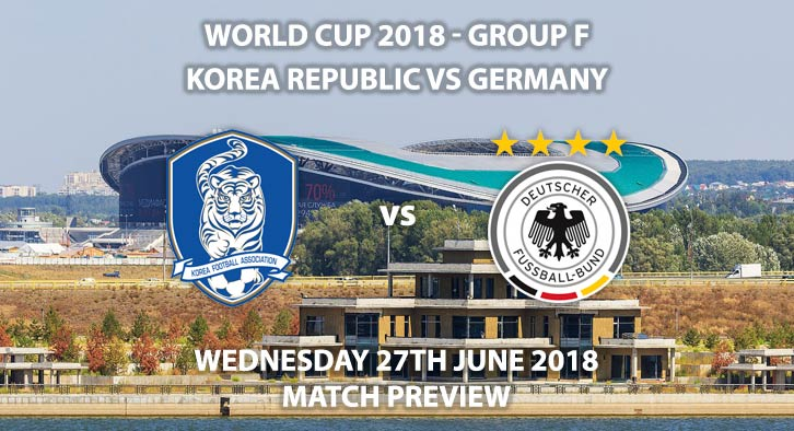 South Korea vs Germany - Match Betting Preview. Wednesday 27th June 2018, FIFA World Cup 2018, Group F, Kazan Arena, Kazan. Live on BBC 1 – Kick-Off: 15:00 GMT.