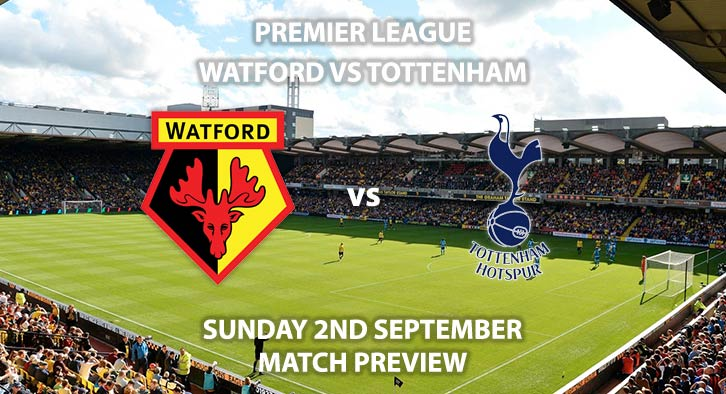 Watford vs Tottenham Hotspur - Sunday 2nd September 2018, FA Premier League, Vicarage Road. Live on Sky Sports Main Event – Kick-Off: 16:00 GMT.