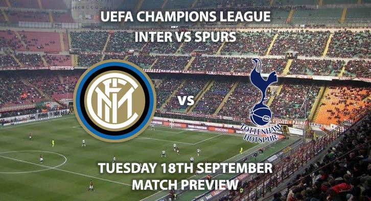 Match Betting Preview, Betting Preview, Match Preview, Inter vs Tottenham Hotspur, Inter, Inter Milan, Tottenham Hotspur, Tottenham, Spurs, BT Sport, BT Sports, BT Sport 3, San Siro, San Siro Stadium, UEFA Champions League, Champions League, Group B, Group B Qualification, UEFA Champions League Group B