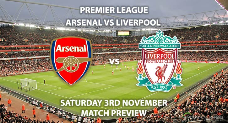 Match Betting Preview - Arsenal vs Liverpool. Saturday 3rd November 2018, FA Premier League, The Emirates Stadium. Live on BT Sport 1 – Kick-Off: 17:30 GMT.