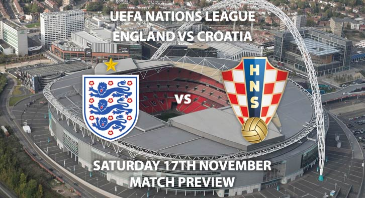 Match Betting Preview - England vs Croatia, Sunday 18th November 2018, UEFA Nations League - Group A 4, Wembley Stadium. Live on Sky Sports Main Event, Kick-Off: 14:00 GMT.Match Betting Preview - England vs Croatia, Sunday 18th November 2018, UEFA Nations League - Group A 4, Wembley Stadium. Live on Sky Sports Main Event, Kick-Off: 14:00 GMT.