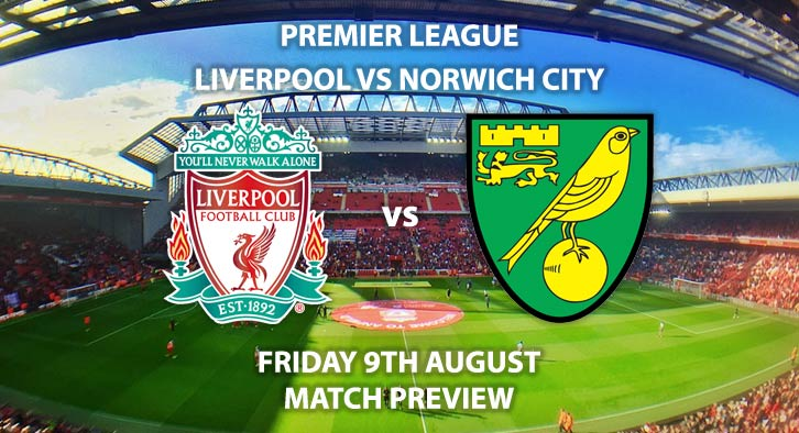 Liverpool vs Norwich City - Friday 9th August 2019, FA Premier League, Anfield. Live on Sky Sports Main Event – Kick-Off: 20:00 GMT.