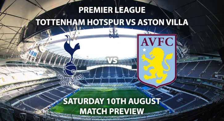 Tottenham Hotspur vs Aston Villa - Saturday 10th August 2019, FA Premier League, Tottenham Hotspur Stadium. Live on Sky Sports Premier League – Kick-Off: 17:30 BST.