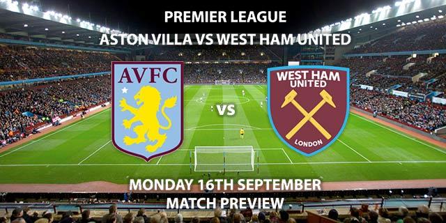 Aston Villa vs West Ham United- Monday 16th September 2019, FA Premier League, Villa Park. Live on Sky Sports Premier League – Kick-Off: 20:00 BST.