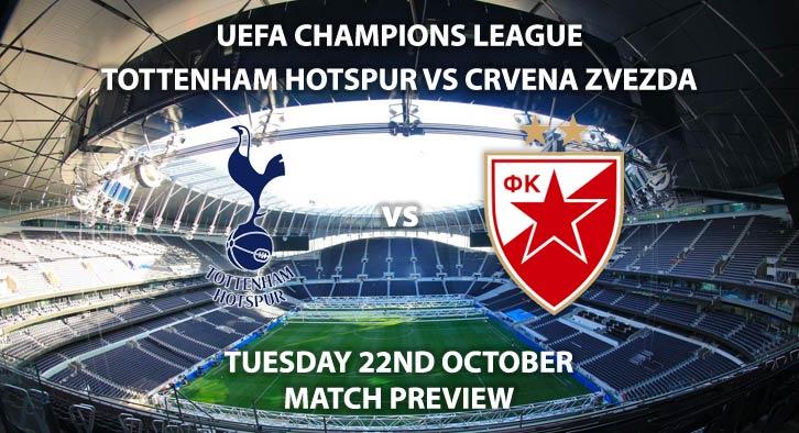 Tottenham Hotspur vs Crvena Zvezda - Tuesday 22nd October 2019, UEFA Champions League, Tottenham Hotspur Stadium. Live on BT Sport 3 – Kick-Off: 20:00 BST.
