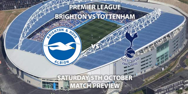 Brighton vs Tottenham Hotspur - Saturday 5th October 2019, FA Premier League, Amex Stadium. Live on BT Sport 1 – Kick-Off: 12:30 BST.
