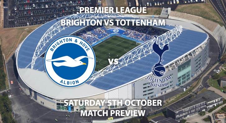 Brighton vs Tottenham Hotspur - Saturday 5th October 2019, FA Premier League, Amex Stadium. Live on BT Sport 1 – Kick-Off: 12:30 BST.
