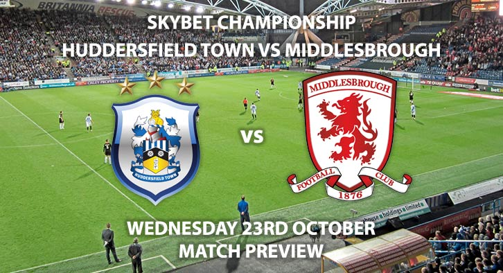 Huddersfield Town vs Middlesbrough - Wednesdsy 23rd October 2019, SkyBet Championship. The John Smith's Stadium. Live on Sky Sports football – Kick-Off: 19:45 BST.