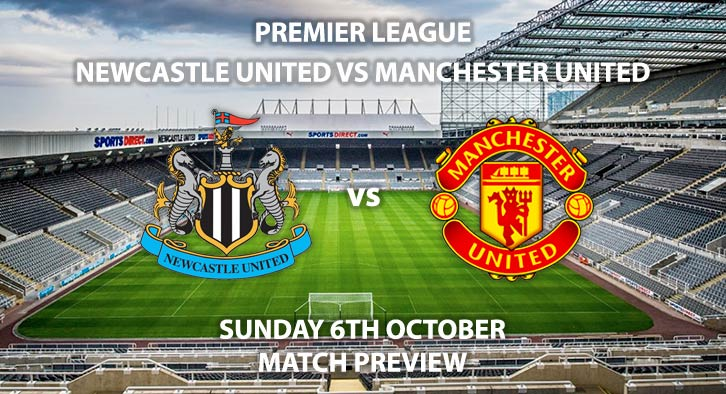 Newcastle United vs Manchester United - Sunday 6th September 2019, FA Premier League, St James' Park. Live on Sky Sports Premier League – Kick-Off: 16:30 BST.