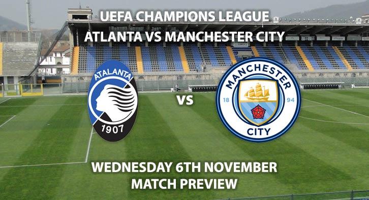 Match Betting Preview - Atalanta vs Manchester City. Wednesday 6th November 2019, UEFA Champions League - Stadio Atleti Azzuri d'Italia. Live on BT Sport 3 – Kick-Off: 20:00 GMT.
