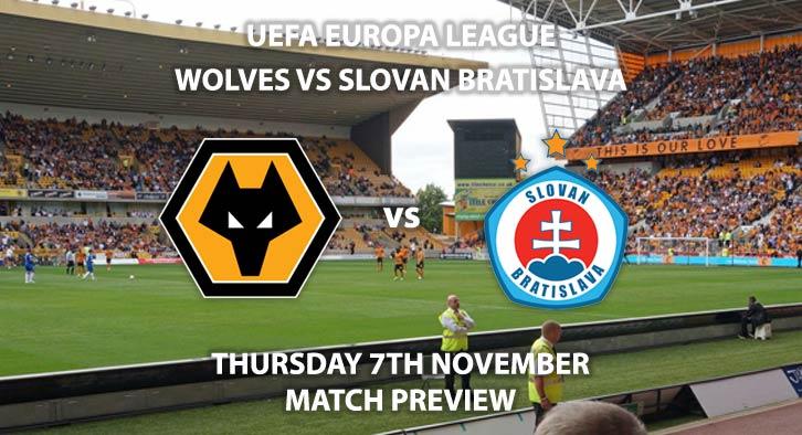 Match Betting Preview - Wolves vs Slovan Bratislava. Thursday 7th November 2019, UEFA Champions League - Molineux. Live on BT Sport ESPN – Kick-Off: 20:00 GMT.
