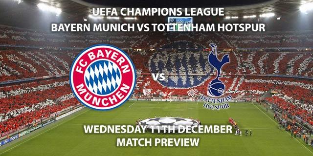 Match Betting Preview - Bayern Munich vs Tottenham Hotspur. Wednesday 11th December 2019, UEFA Champions League - Allianz Arena. Live on BT Sport 2 – Kick-Off: 20:00 GMT.