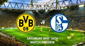 Match Betting Preview - Borussia Dortmund vs Schalke. Saturday 16th May 2020, Signal Iduna Park. Live on BT Sport 1 – Kick-Off: 14:30 BST.