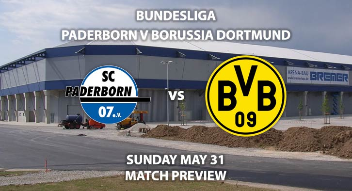 Match Betting Preview - SC Paderborn vs Borussia Dortmund. Sunday 31st May 2020, Benteler Arena. Live on BT Sport 1 – Kick-Off: 17:00 BST.