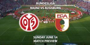 Match Betting Preview - Mainz FSV vs Augsburg. Sunday 14th June 2020, Opel Arena. Live on BT Sport 1 – Kick-Off: 14:30 BST.